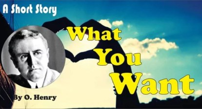 What You Want By O.