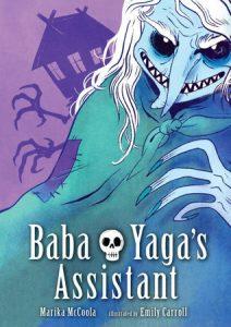 baba yaga, baba yaga book, baba yaga graphic novel, baba yaga's assistant graphic novel, baba yaga's assistant book, baba yaga's assistant, ya graphic novels, ya books, ya magazine, ya book magazine, fictionist