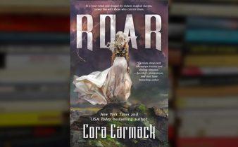 Hearing Cora Carmack's 'Roar'