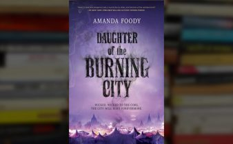 'Daughter of the Burning City': Thrilling, Mysterious Fantasy | A Spoiler-Free Review