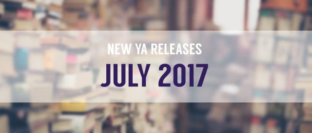 Top 10 New YA Releases: July 2017