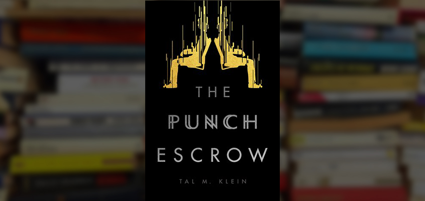 'The Punch Escrow' Will Punch You In The Face | A Spoiler Free Review