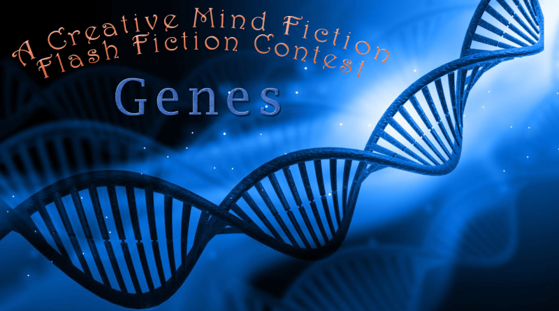 "July 25 - August 7, 2019 Writing Prompt ""It's all in the genes"""