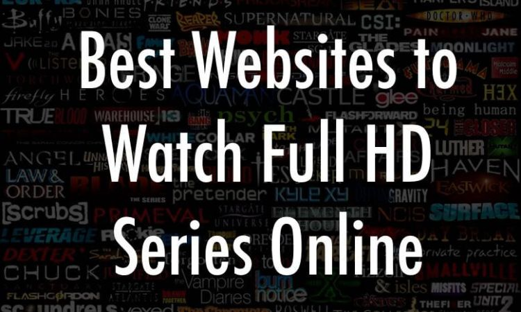 best websites to watch full HD series online