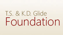 T.S. & K.D. Glide Foundation