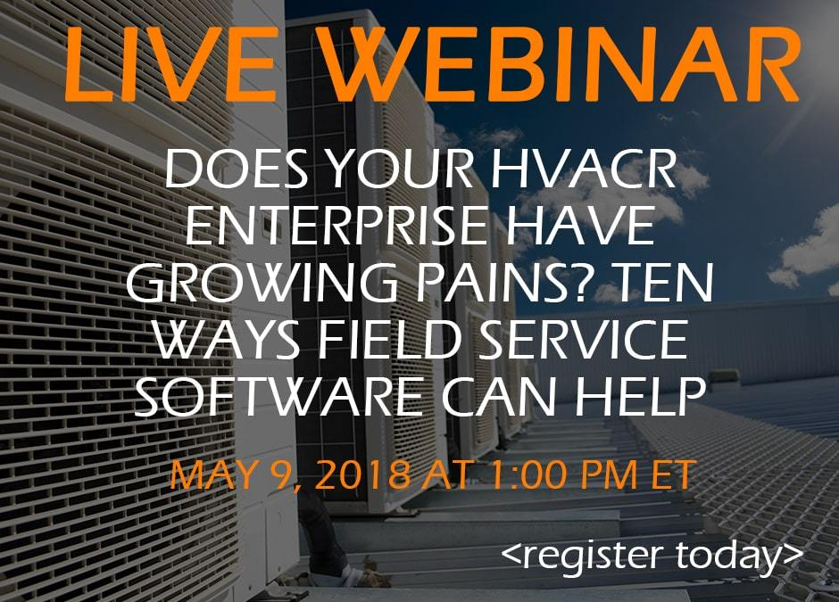 Is Your HVACR Enterprise Ready for the Best Field Service Software Out There?