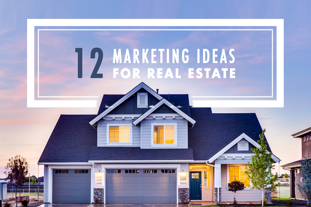 12 Real Estate Digital Marketing Ideas for 2018_The Fields Agency