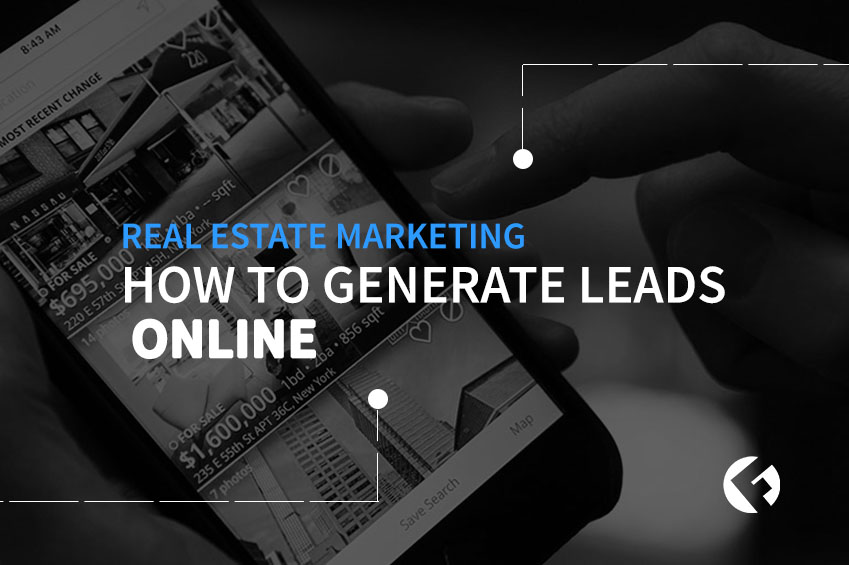Real Estate Marketing: How To Generate Leads Online - The Fields Agency