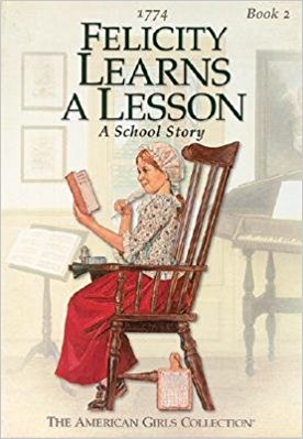 Felicity Learns a Lesson: A School Story (American Girls Collection)