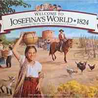Welcome to Josefina's World: 1824 (American Girl)