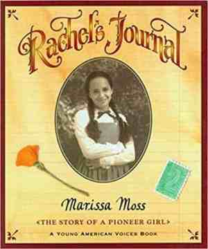 Rachel's Journal: The Story of a Pioneer Girl