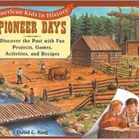 Pioneer Days (American Kids in History)