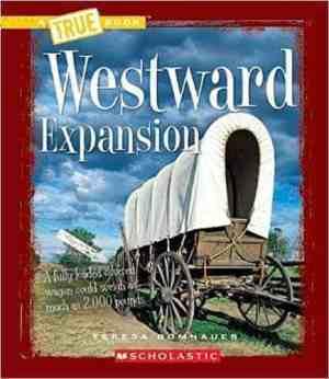 Westward Expansion (True Books)