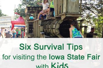 Iowa State Fair Six Survival Tips for Parents
