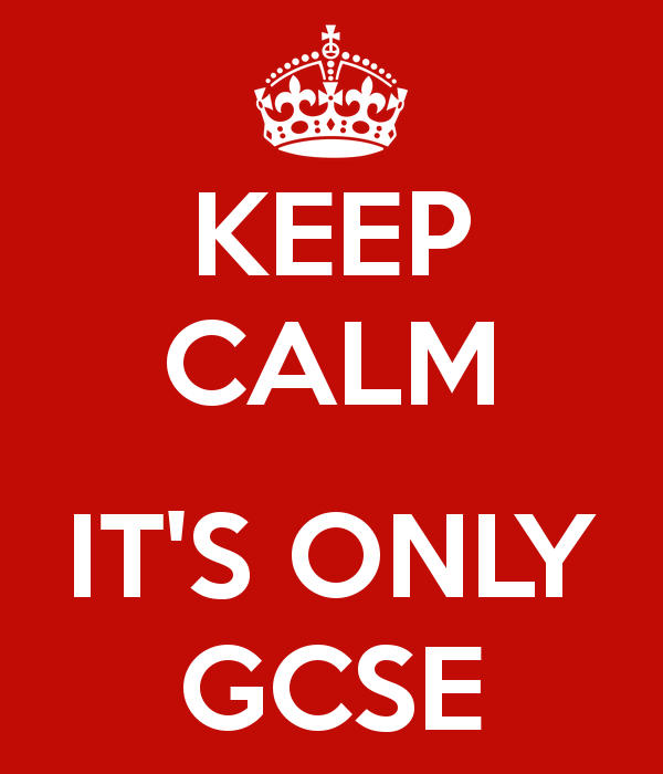 keep-calm-it-s-only-gcse-12