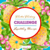 FiestaFriday Healthy Recipe Challenge