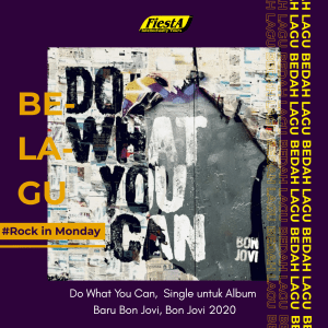 """Do What You Can"", Single untuk Album Baru Bon Jovi, Bon Jovi 2020"