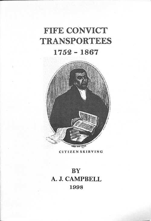 Fife Convict Transportees, 1752-1867