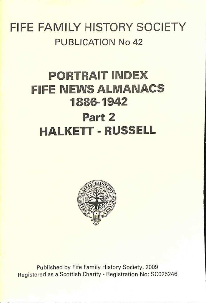 Publication 42, Portrait Index, Fife News Almanacs, 1886-1942, Part 2, Hackett-Russell