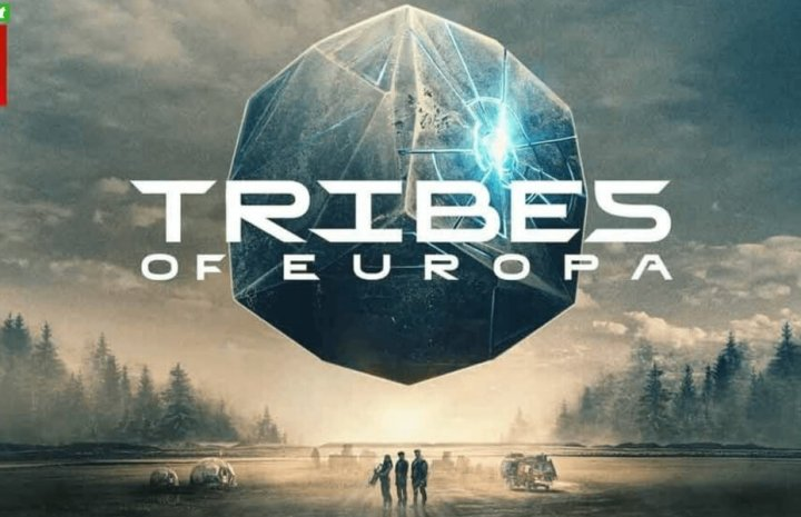 Tribes Of Europa Season 2 Release Date, Cast, And Every Crucial Update