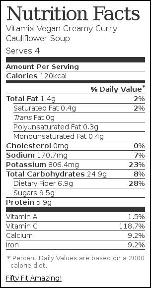 Nutrition label for Vitamix Vegan Creamy Curry Cauliflower Soup
