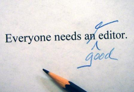 Everybody Needs an Editor