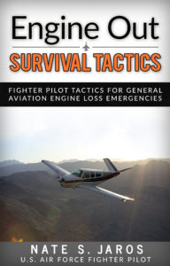 "Engine Out Survival Tactics, by Nate ""Buster"" Jaros"