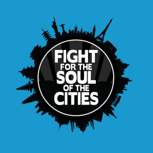 Fight for the Soul of the Cities