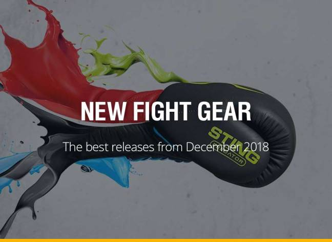 New Fight Gear - December 2018