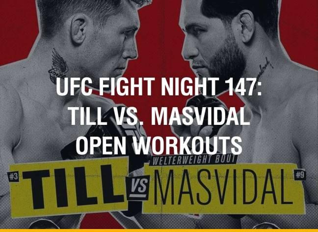UFC Fight Night 147: Till vs. Masvidal Open Workouts