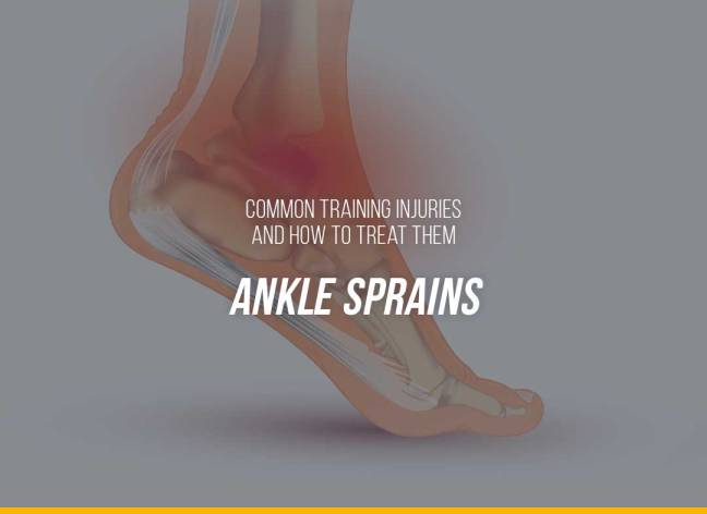 Common Training Injuries And How To Treat Them - Ankle Sprains