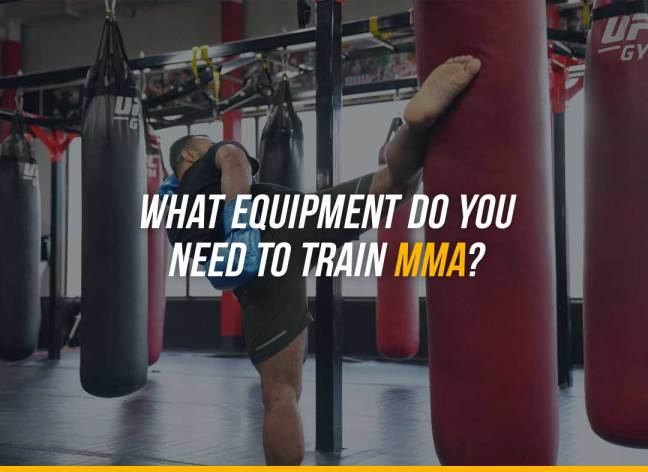 What Equipment Do You Need To Train MMA?