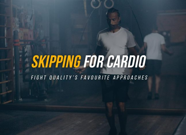 Skipping for Cardio: Fight Quality's Favourite Approaches