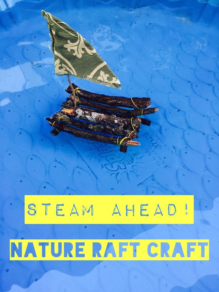 STEAM, nature project, raft, floatation, Figment Creative, Austin, TX , 28 Days of STEAM, nature raft craft