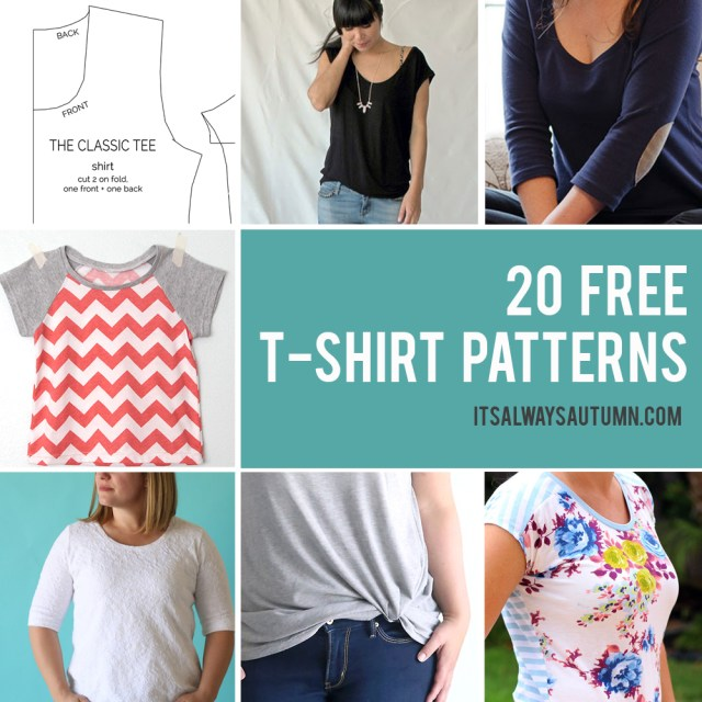 Free Sewing Patterns For Beginners 20 Free T Shirt Patterns You Can Print Sew At Home Its Always