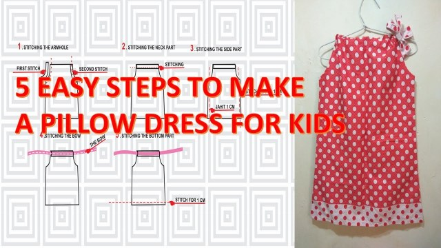How To Make A Sewing Pattern How To Make Pattern And Sew A Simple Pillowcase Dress For Little