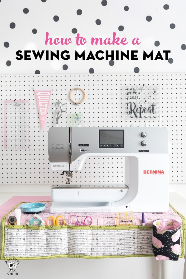 How To Make A Sewing Pattern Stay Organized With This Diy Sewing Machine Mat The Polka Dot Chair