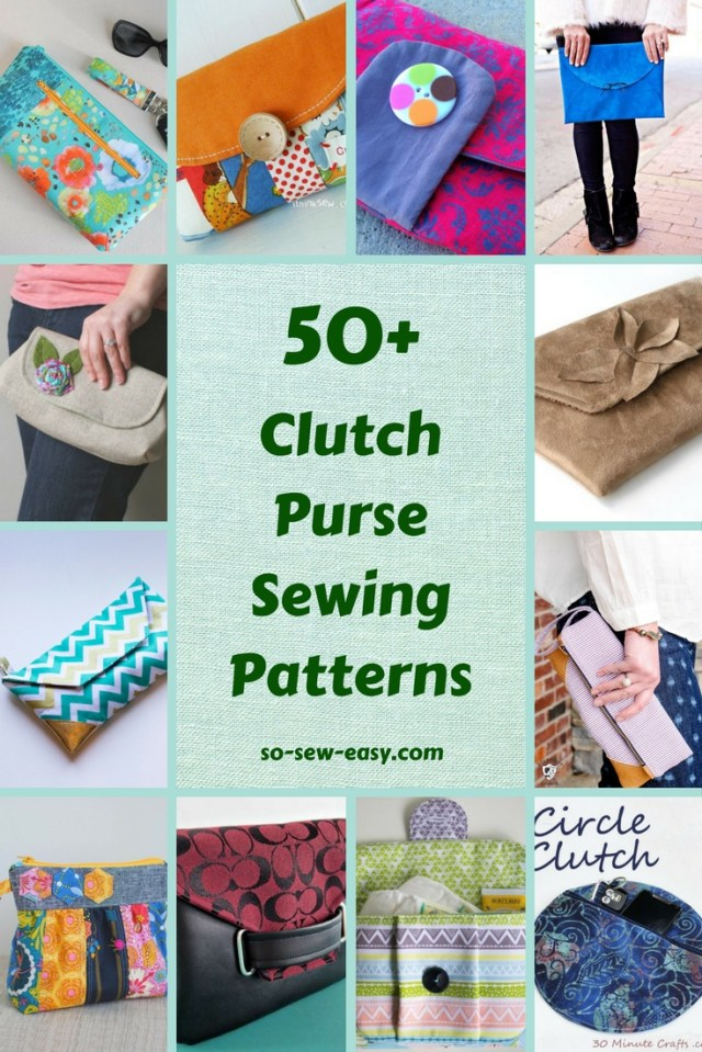 Purse Sewing Patterns 50 Free Clutch Purse Sewing Patterns So Sew Easy