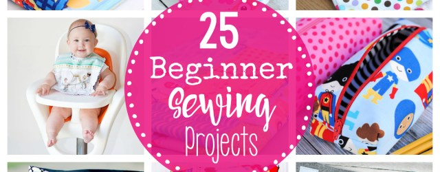 Sewing Patterns For Beginners 25 Beginner Sewing Projects