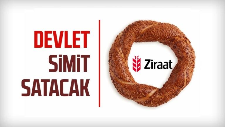 """Ziraat ; """" Erdoğan'dan habersiz Simit bile yemiyoruz !"""