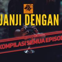 Berjanji Dengan Jin (Kompilasi Semua Episod)