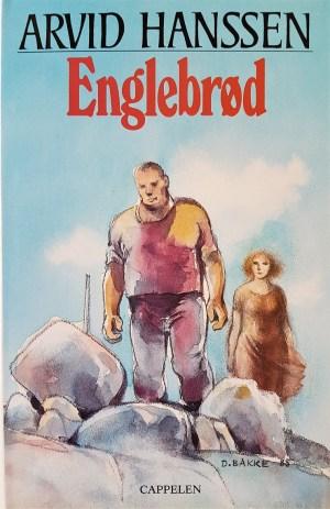 Hanssen, Arvid, Englebrød, roman