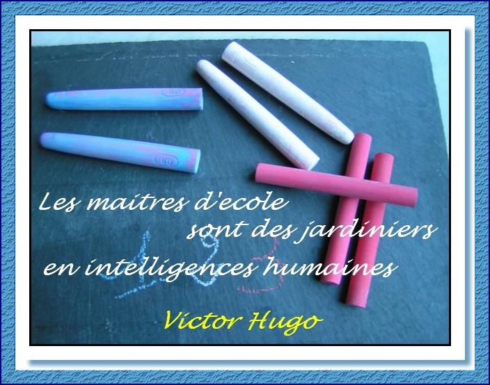Citation : Victor Hugo - Les maîtres d'école