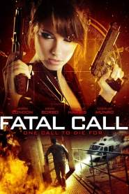 Fatal Call 2012