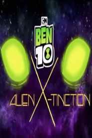Ben 10 Alien X-tinction 2021
