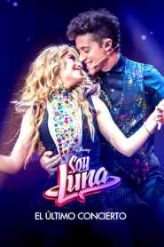 Soy Luna: The Last Concert 2021