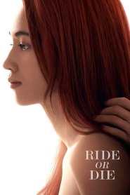 Ride or Die 2021