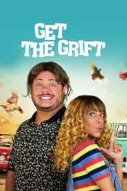 Get the Grift 2021