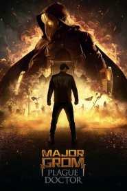 Major Grom: Plague Doctor 2021