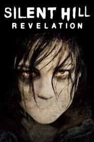 Silent Hill: Revelation 3D 2012